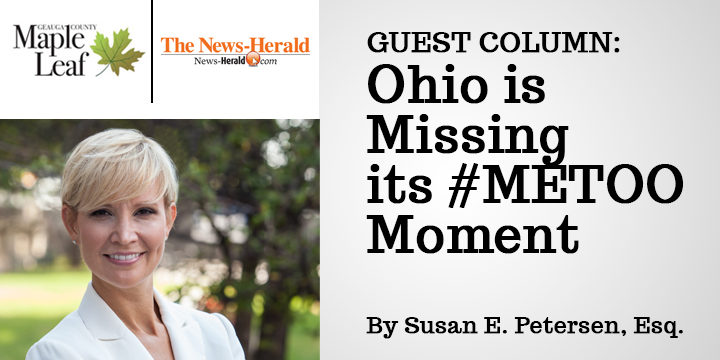 Guest Column on Ohio's #MeToo Moment by Susan Petersen Featured in 2 Local Publications